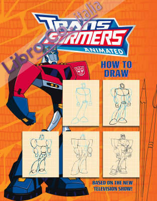 Transformers Animated: How to Draw