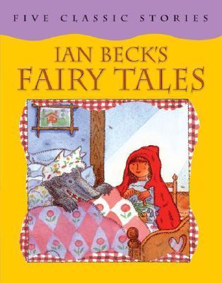 Ian Beck's Fairy Tales