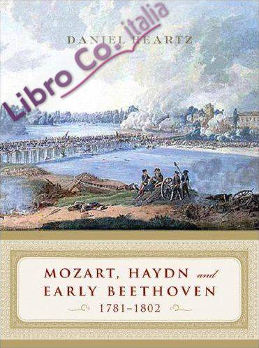 Mozart, Haydn, and Early Beethoven