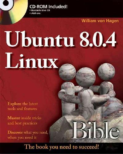 Ubuntu 8.04 Linux Bible