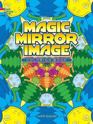 Magic Mirror Image Coloring Book