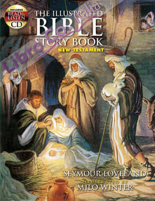 Illustrated Bible Story Book - New Testament