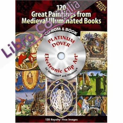 120 Great Paintings from Medieval Illuminated Books
