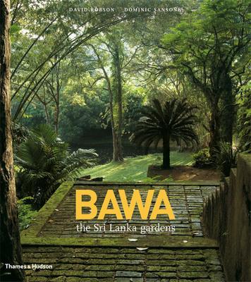 Bawa. The Sri Lanka Gardens