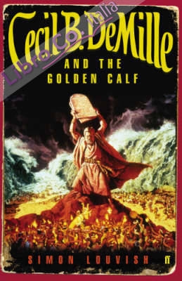 Cecil B. DeMille and the Golden Calf