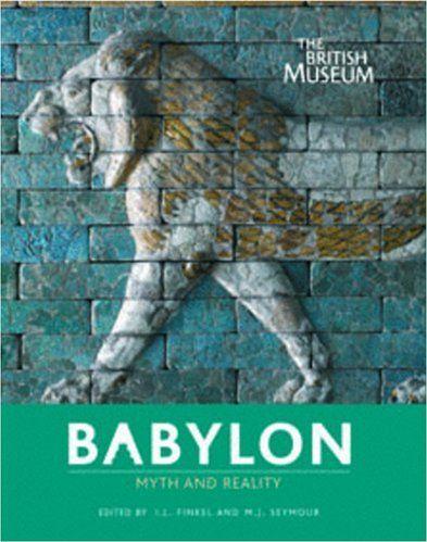 Babylon. Myth and Reality