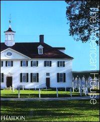 The american house. Ediz. illustrata