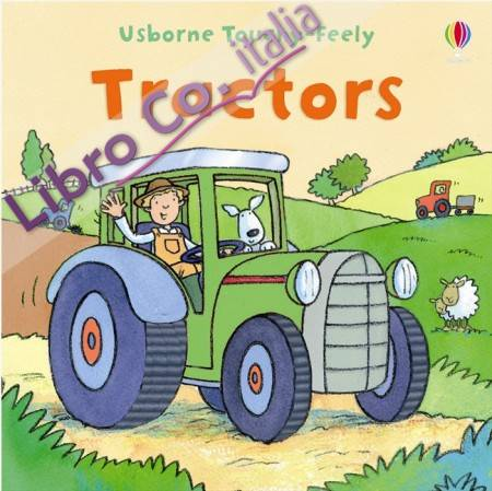 Touchy-feely Tractor