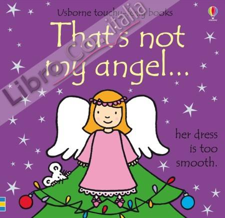 That's Not My Angel....