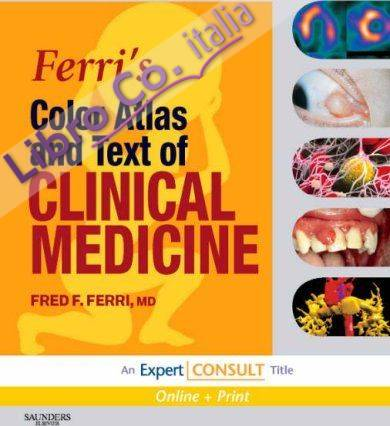 Ferri's Color Atlas and Text of Clinical Medicine