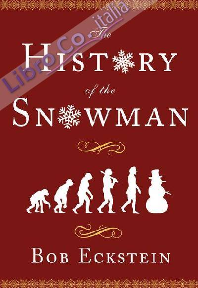 History of the Snowman
