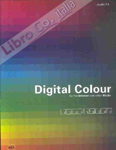 Digital Colour for the Internet and Other Media