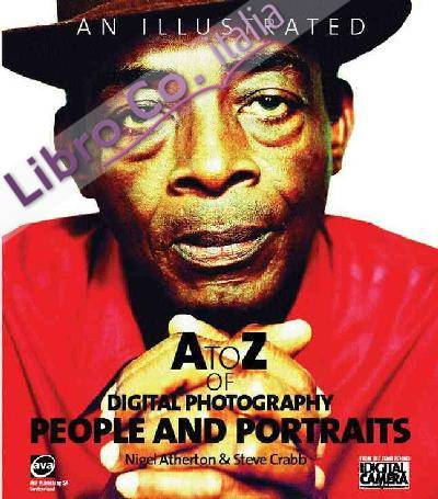 Illustrated A to Z of Digital Photography: People and Portra