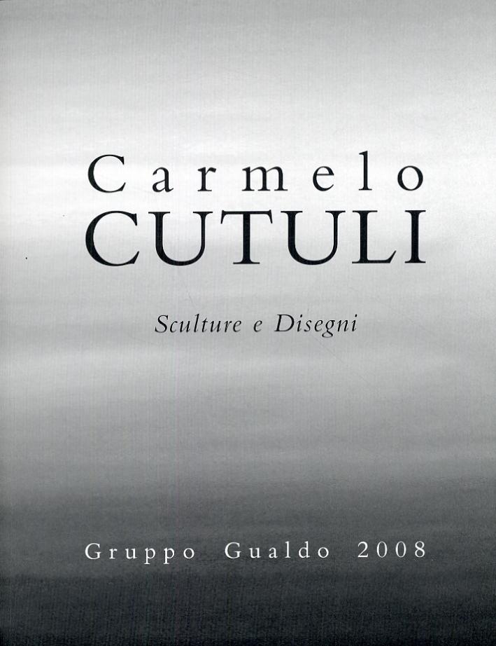 Carmelo Cutuli. Dramatis Personae. Sculture e Disegni