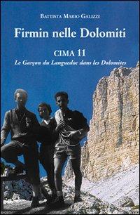 Firmin nelle Dolomiti. Cima 11. Le Garçon du Languedoc dans les Dolomites