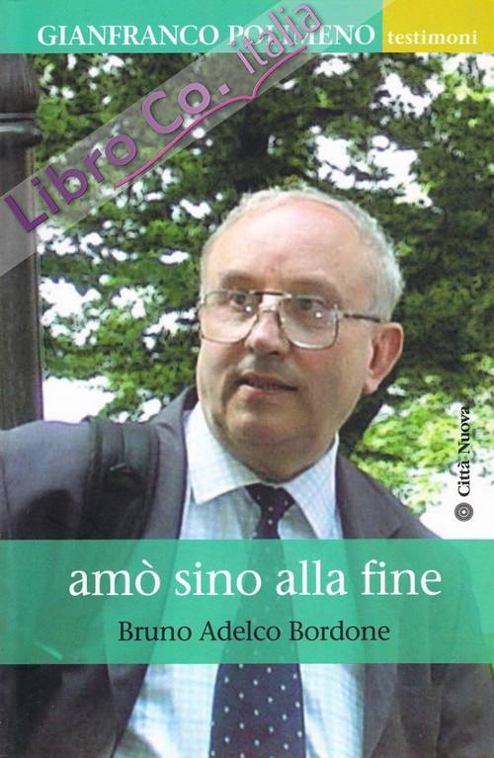Amò sino alla fine. Vita di Gianfranco Polimeno