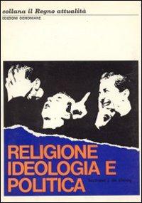 Religione, ideologia e politica
