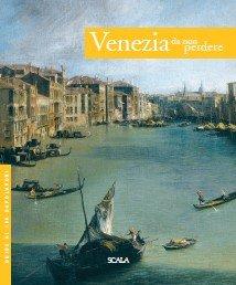 Venezia da non perdere. Guida ai 100 capolavori. Ediz. spagnola