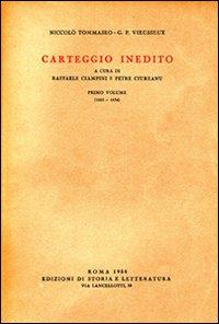 Carteggio inedito. Vol. 1: 1825-1834