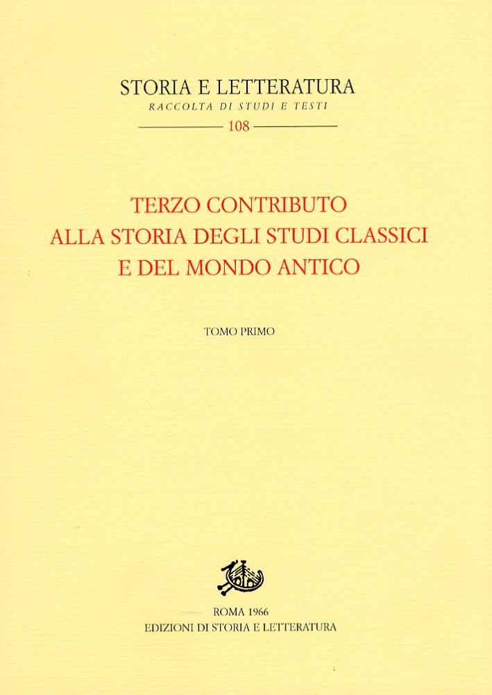 Terzo contributo alla storia degli studi classici e del mondo antico
