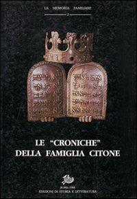 Le «Croniche» della famiglia Citone