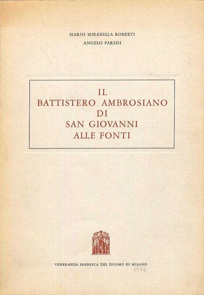 Il Battistero Ambrosiano di San Giovanni alle Fonti