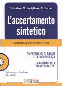 L'accertamento sintetico. Il redditometro: procedure e casi. Con CD-ROM