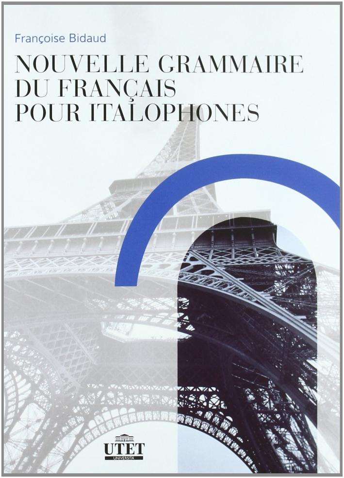 Nouvelle grammaire du français pour italophones