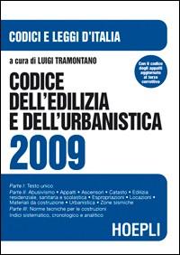 Codice dell'edilizia e dell'urbanistica 2009