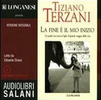 La fine è il mio inizio letto da Edoardo Siravo. Audiolibro. CD Audio formato MP3