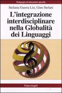 L'integrazione interdisciplinare nella globalità dei linguaggi