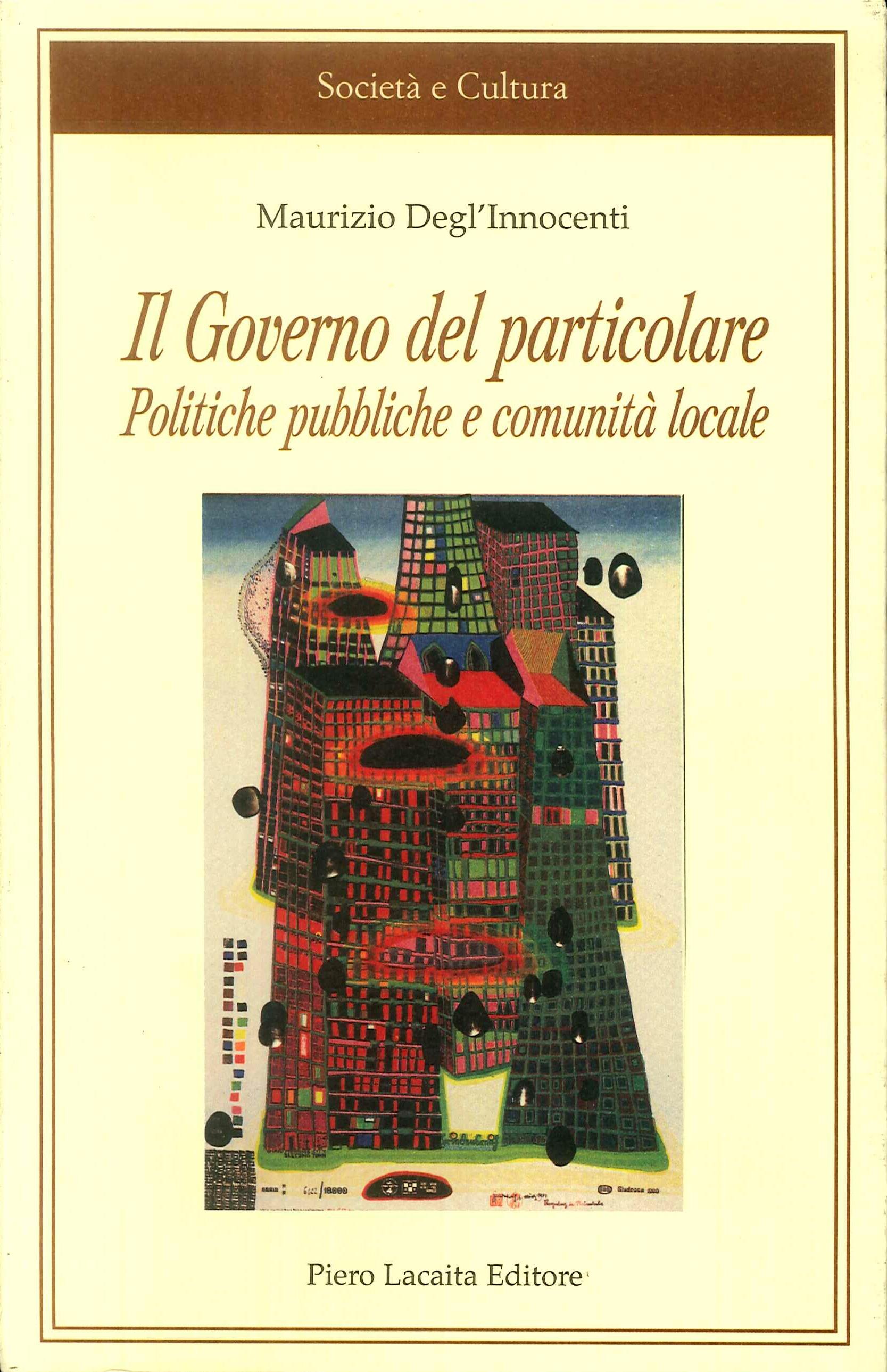 Il governo del particolare. Politiche pubbliche e comunità locale