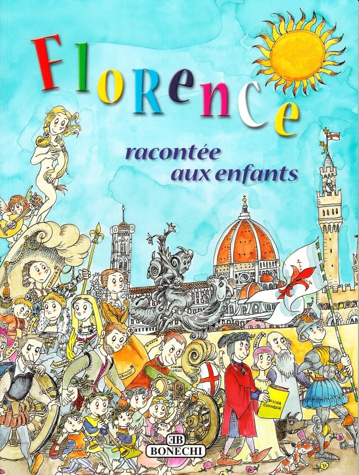 Firenze raccontata ai ragazzi. Ediz. francese