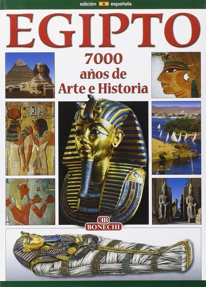 Egitto. 7000 Años de Arte e Historia