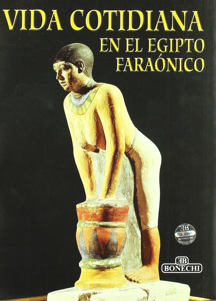 Vida Cotidiana en el Egipto Faraónico