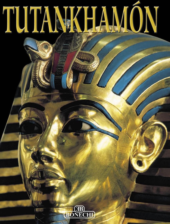 Tutankhamon. [Spanish Ed.]