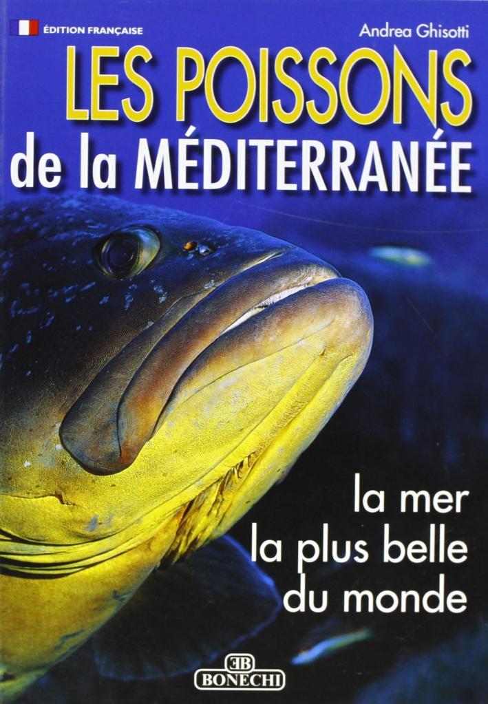 Pesci del Mediterraneo. Ediz. francese