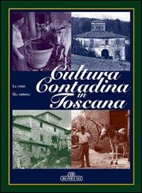 Cultura contadina in Toscana. Vol. 2