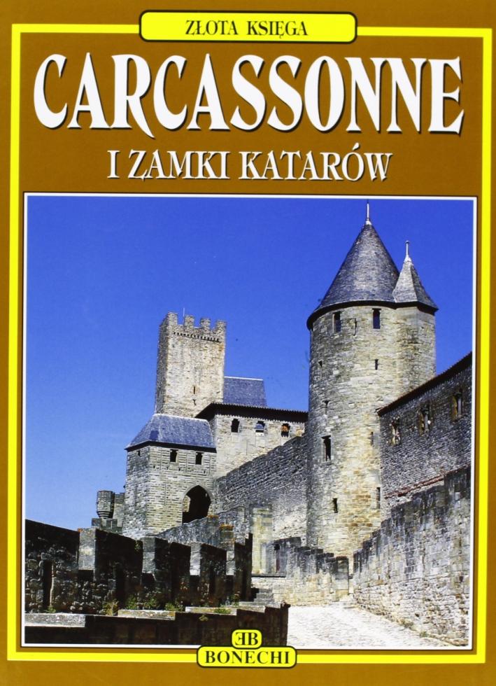 Carcassonne, castelli catari. Ediz. polacca