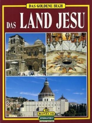 La terra di Gesù. Ediz. tedesca