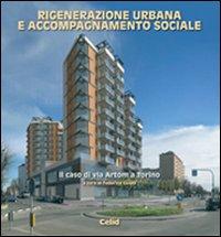 Rigenerazione urbana e accompagnamento sociale. Il caso di via Artom a Torino