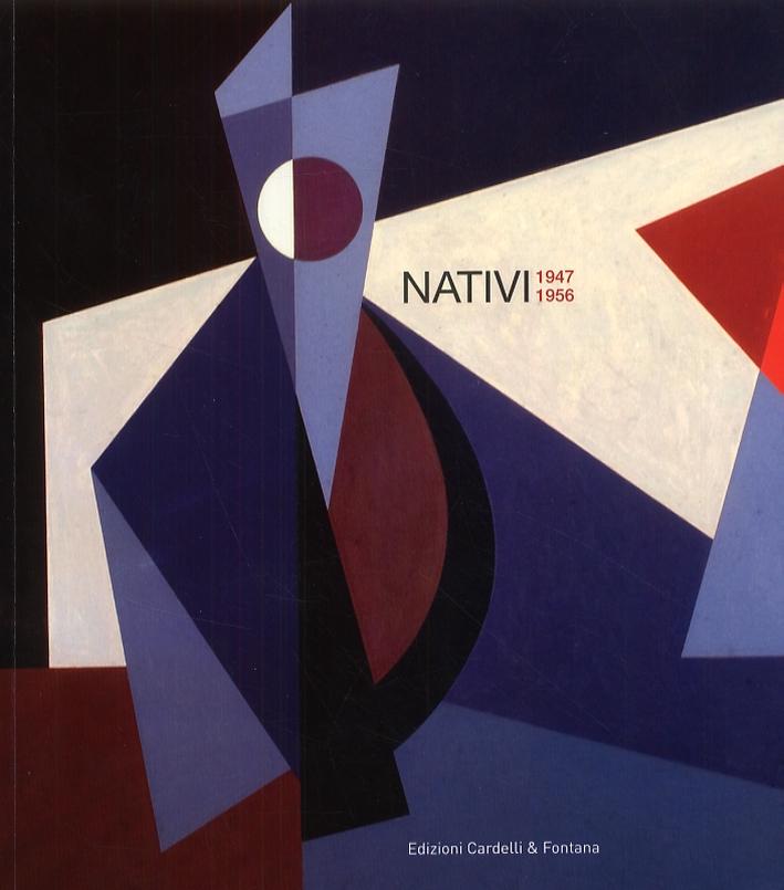 Nativi 1947-1956
