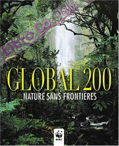 Global 200. Nature sans frontières