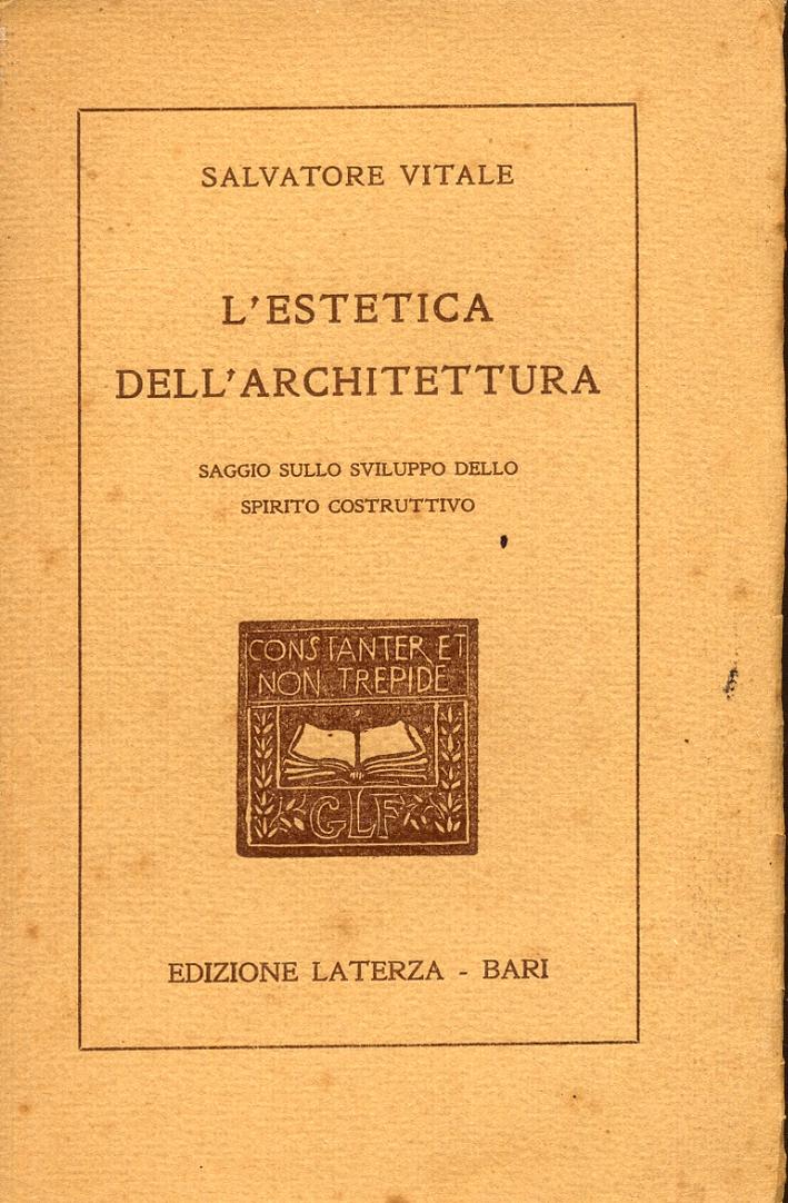 L'estetica dell'architettura. Saggio sullo sviluppo dello spirito costruttivo