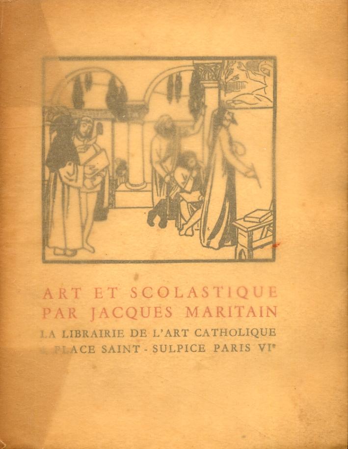 Art et scolastique par Jacques Maritain.