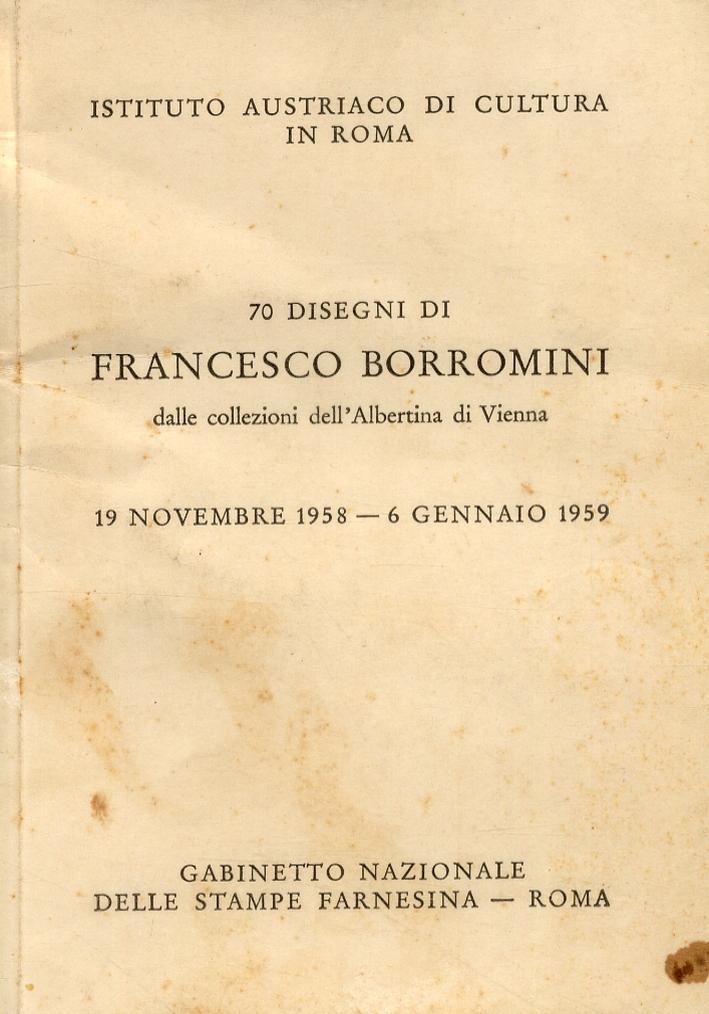 70 disegni di Franceso Borromini dalle collezioni dell'Albertina di Vienna.