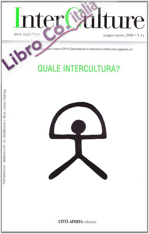 InterCulture. Vol. 11: Quale intercultura?.