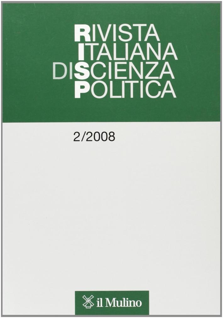 Rivista italiana di scienza politica (2008). Vol. 2.