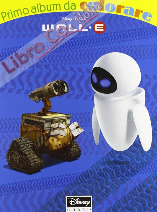 WallE. Ediz. illustrata