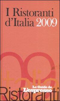 I ristoranti d'Italia 2009.